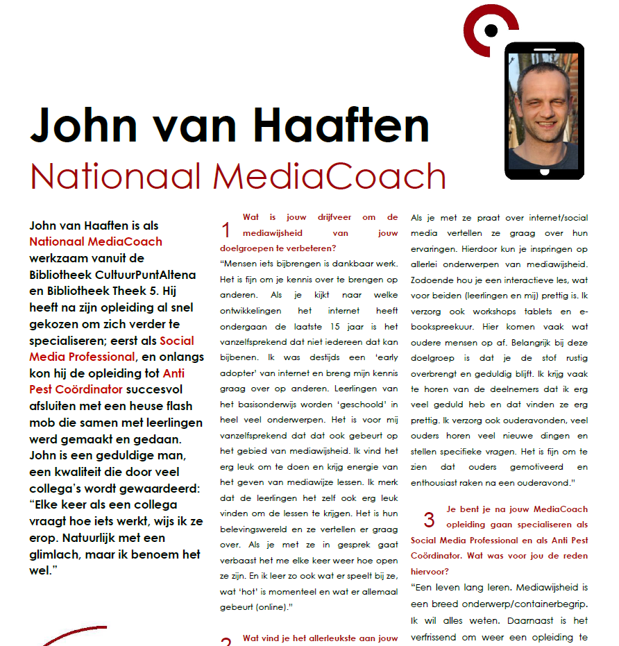 John van Haaften, Nationaal MediaCoach, Social Media Professional, Anti Pest Coordinator